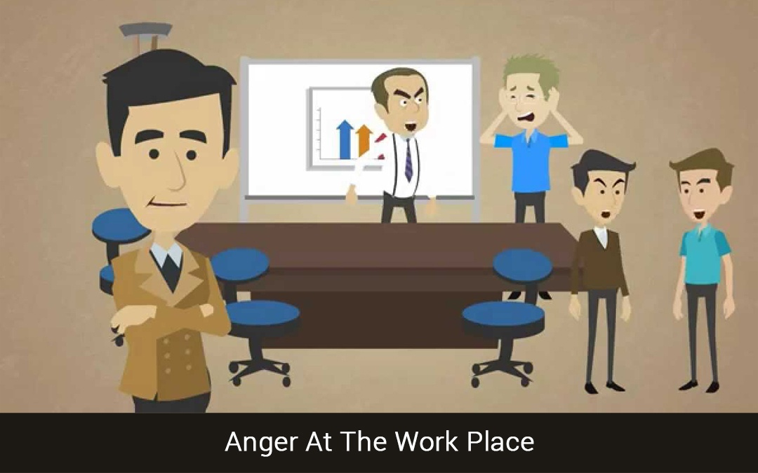 Anger At The Work Place