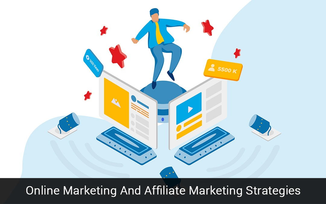 Online Marketing And Affiliate Marketing Strategies