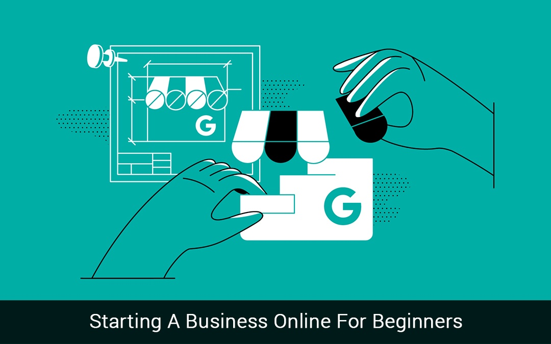 Starting A Business Online For Beginners