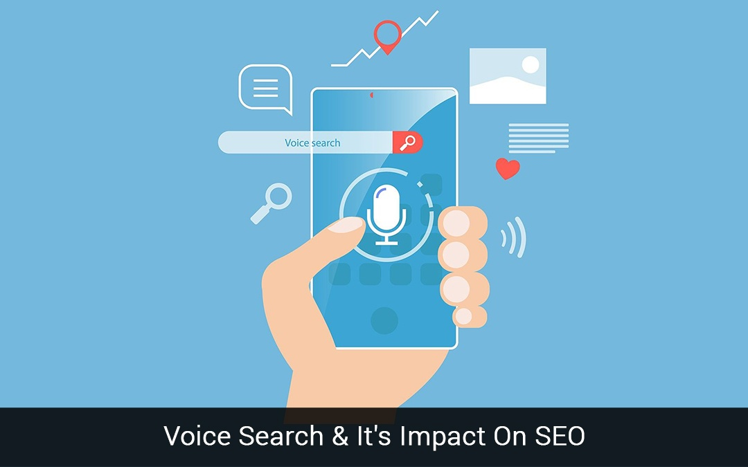 Voice Search & It's Impact On SEO