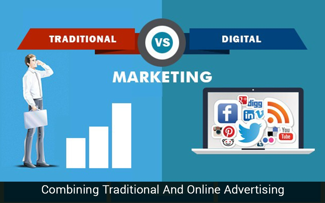 Combining Traditional And Online Advertising