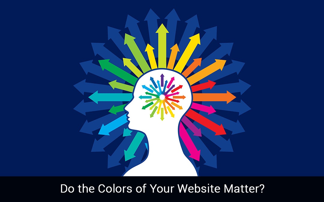 Do the Colors of Your Website Matter?