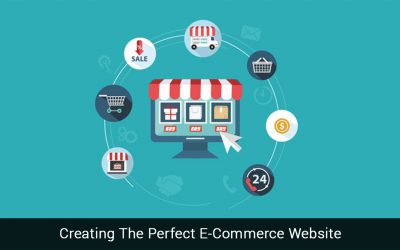 Creating The Perfect E-Commerce Website